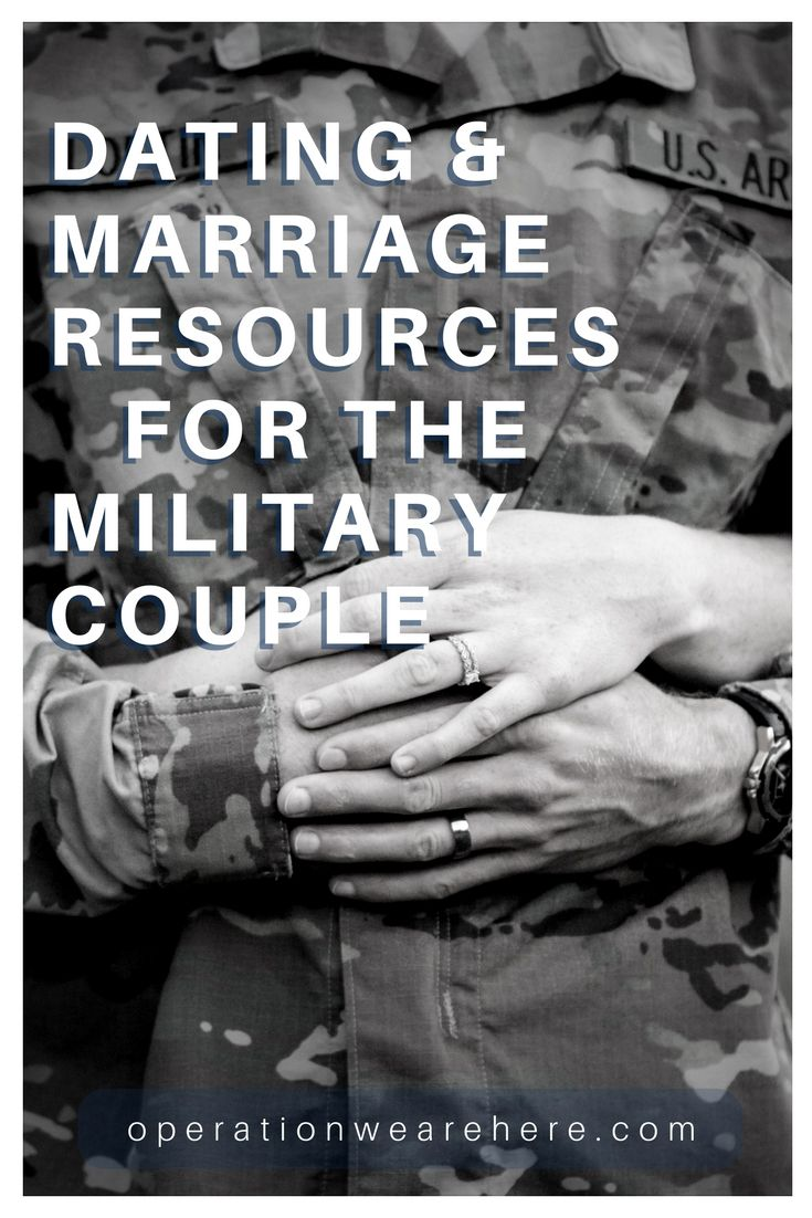 9 Smart Tips When Dating A Modern Military Man - Task & Purpose