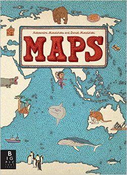 Maps: Aleksandra Mizielinska, Daniel Mizielinski: 9780763668969: Amazon.com: Books