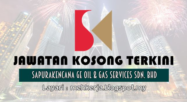 Jawatan Kosong di SapuraKencana GE Oil & Gas Services - 17 Aug 2016   SapuraKencana Petroleum Berhad (SapuraKencana) is a full-fledged upstream player and one of the worlds largest integrated oil and gas services and solutions providers. SapuraKencanas full spectrum of capabilities covers the entire value chain of exploration development production rejuvenation and decommissioning and abandonment.  Jawatan Kosong Terkini 2016diSapuraKencana Petroleum Bhd  Positions:  1.Management Accountant…
