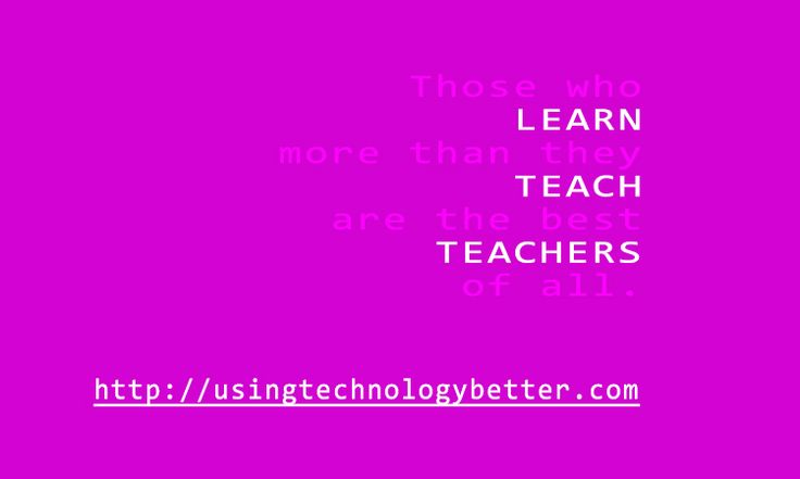 The best thing about #teachers #quote #edtech #edchat #usetechbetter