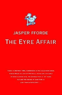 The Eyre Affair by Jasper Fforde. Hysterical alternate universe. Nothing but enjoyable.A genre-bending sci-fi/mystery/literary satire. A lot of fun too.