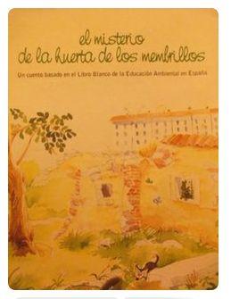 """""""El misterio de la huerta de los membrillos"""", un cuento para Educación Ambiental."""