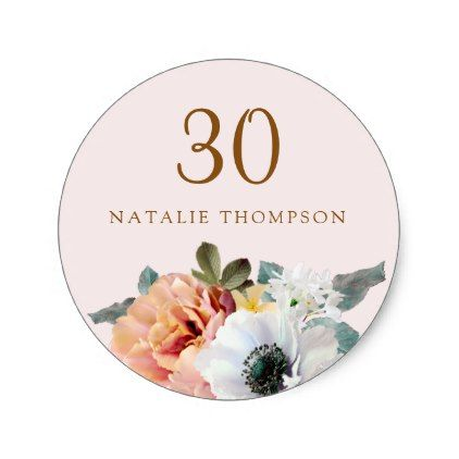 #Vintage Rustic Peach Flower 30th Birthday Party Classic Round Sticker - #giftidea #gift #present #idea #number #thirty #thirtieth #bday #birthday #30thbirthday #party #anniversary #30th