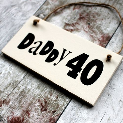 gifts for daddy birthday - It is really safe to claim that you are thinking about gifts for daddy birthday? A 40th plaque would certainly help in making an impressive gift for Daddy!