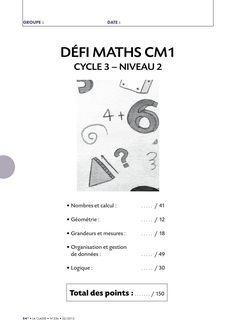 Un défi mathématiques amusant pour tester les connaissances de vos élèves de CM1 en numération, géométrie, logique, gestion de données ou en mesure.