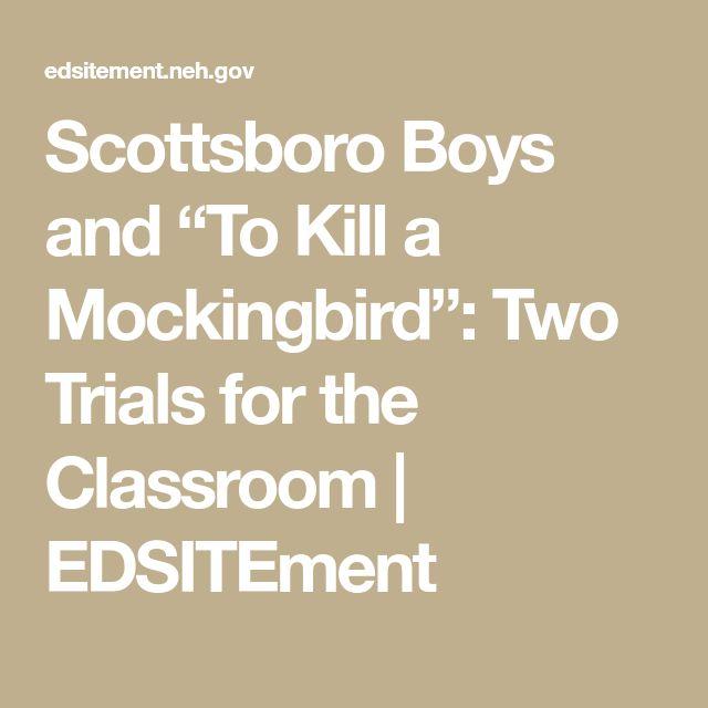 "Scottsboro Boys and ""To Kill a Mockingbird"": Two Trials for the Classroom | EDSITEment"