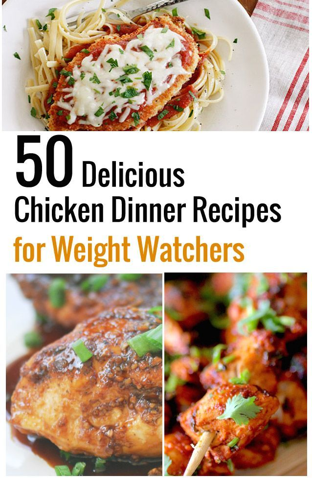Here are 50 delicious chicken dinners for Weight Watcher's! Enjoy!   1. Baked Chicken Parmesan 6 Points  2. Bubble Up Chicken Enchiladas 9 points  3. Thai Chicken 10 points    4.Skinny Chicken Parm Me