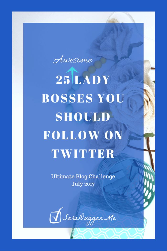 On you on Twitter? You should follow these Lady Bosses Lady bosses are strong, bold, and not afraid to fail because they know they'll never quit. They'll get back up, try again, explore new things. via @Momwithahook