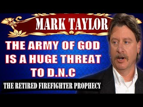 Mark Taylor July 10 2017 -THE ARMY OF GOD IS A HUGE THREAT TO DNC- Mark Taylor Prophecy Update 2017 - YouTube