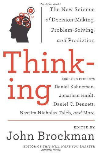 54 best problem solving decision making images on pinterest the nook book ebook of the thinking the new science of decision making problem solving and prediction in life and markets by john brockman at barnes fandeluxe Gallery