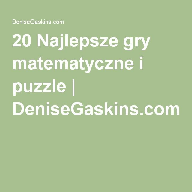 20 Najlepsze gry matematyczne i puzzle | DeniseGaskins.com