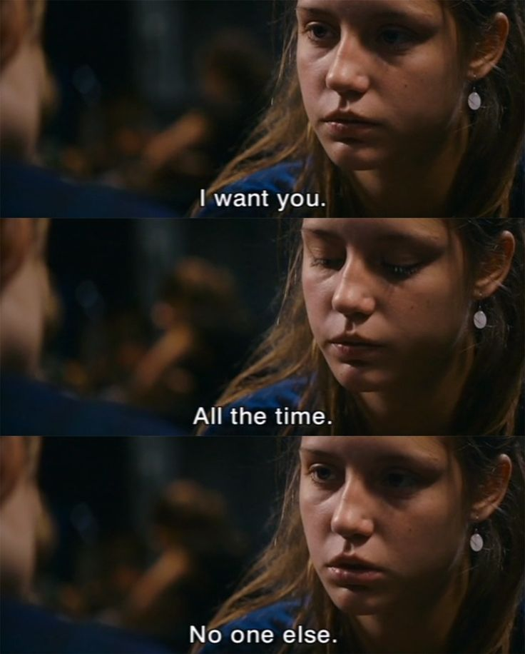 All the time. No one else. La Vie d'Adele (Blue Is The Warmest Color ...