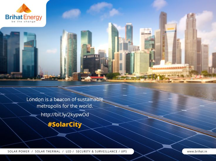 London is a beacon of sustainable metropolis for the world. http://bit.ly/2kypwOd #SolarCity Visit: http://goo.gl/n6B95m