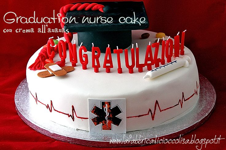 nurse graduation cake.. torta di laurea infermiere
