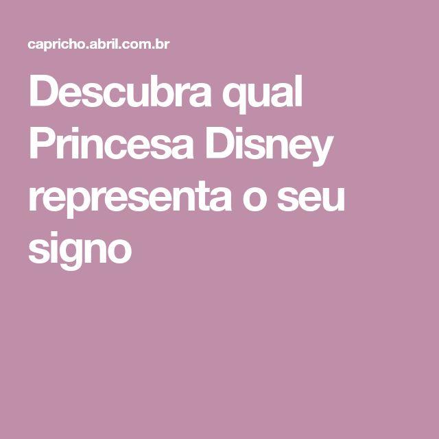 Descubra qual Princesa Disney representa o seu signo