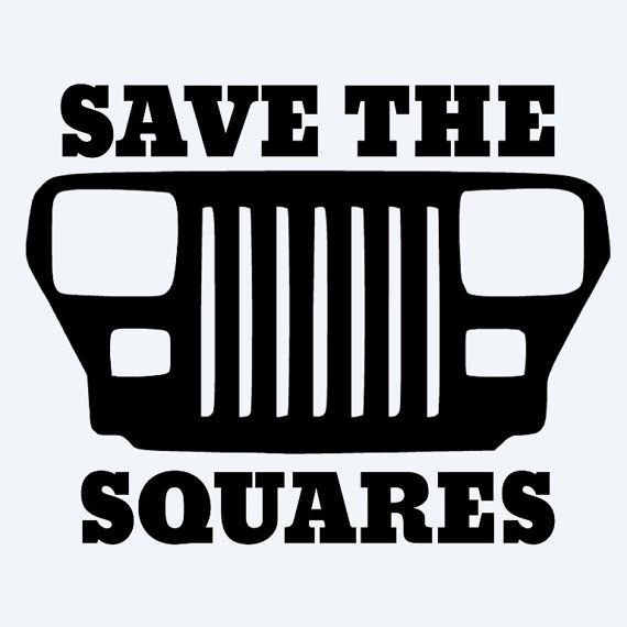 """""""Save the Squares"""" Jeep Wrangler YJ Vinyl Decal"""