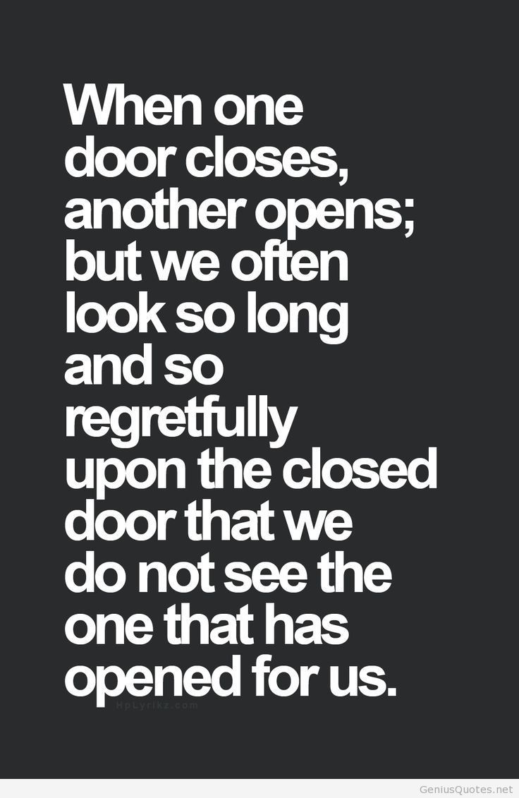 Door Close And Open Quote Inspirational Quotes Words Quotes Inspirational Words