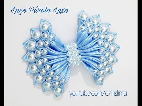 Laço de Cetim Com Pérolas Laço Pérola Luxo DIY PAP TUTORIAL Iris Lima - YouTube