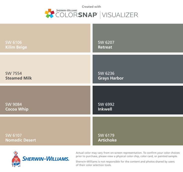 I found these colors with ColorSnap® Visualizer for iPhone by Sherwin-Williams: Kilim Beige (SW 6106), Steamed Milk (SW 7554), Cocoa Whip (SW 9084), Nomadic Desert (SW 6107), Retreat (SW 6207), Grays Harbor (SW 6236), Inkwell (SW 6992), Artichoke (SW 6179).