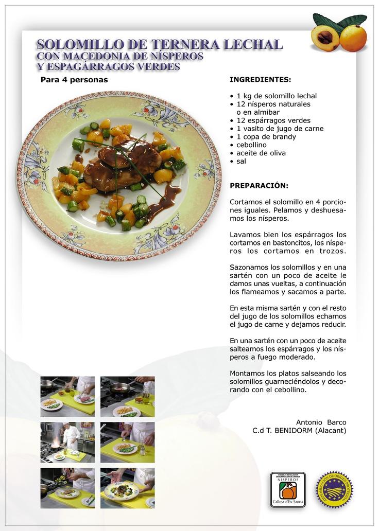 Solomillo de ternera lechal con macedonia de nísperos y espárragos verdes.