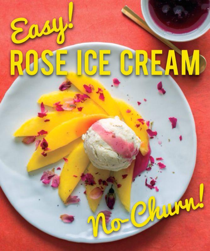Summer Sweets: No Churn Rose ice cream!