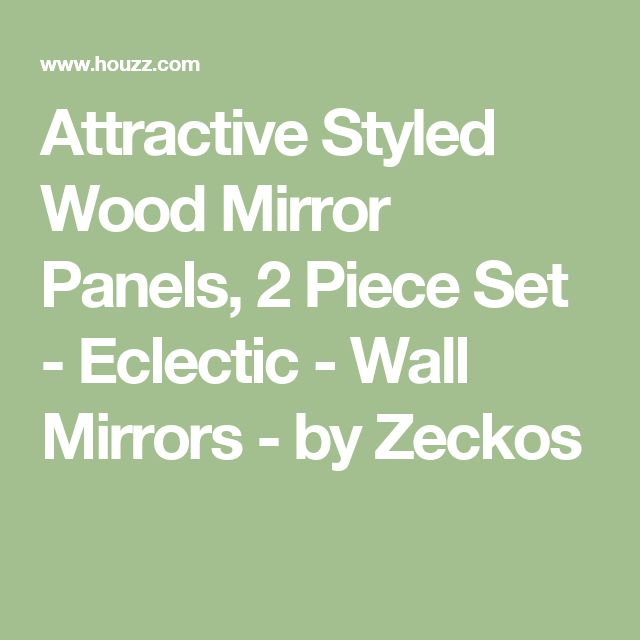 Attractive Styled Wood Mirror Panels, 2 Piece Set - Eclectic - Wall Mirrors - by Zeckos