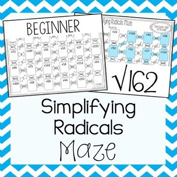 This is a maze composed of 23 square roots to be simplified.  It is a self-checking worksheet that allows students to strengthen their skills at simplifying radicals.All radicals in the maze are basic square roots to simplify.  There are only numbers under the radical.