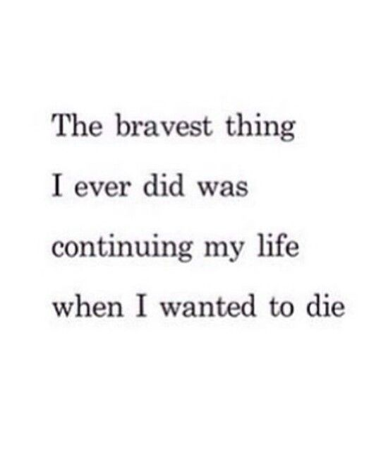 The bravest thing I ever did...