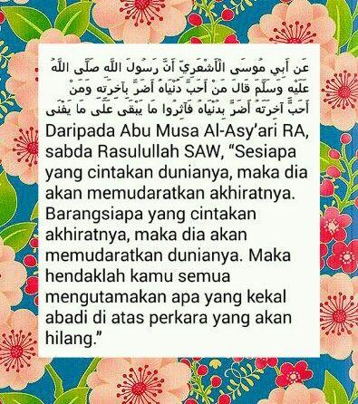 Hadith Nabi SAW.Cinta dunia memudaratkan akhirat.