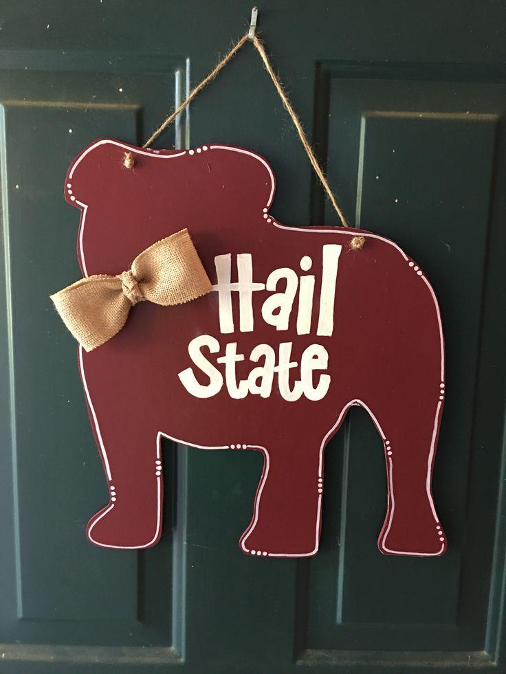 """Mississippi State """"Hail State"""" bulldog wooden door hanger. #HailState"""