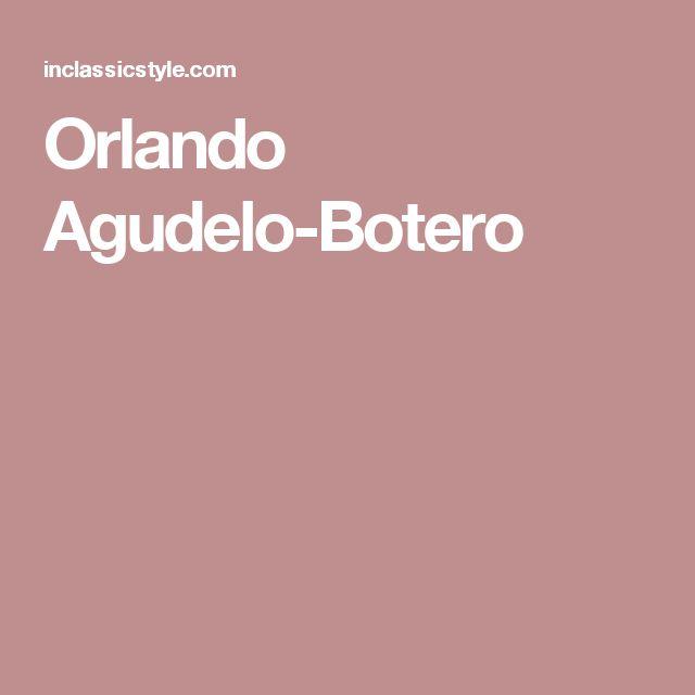 Orlando Agudelo-Botero