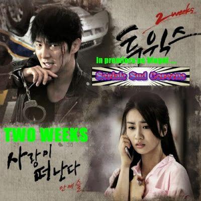 In premiera tradus de Seriale Sud Coreene pe blogul Seriale Sud Coreene TWO WEEKS / 2 Saptamani Primul Episod. http://serialesudcoreenetraduse.blogspot.ro/2014/07/two-weeks-2-saptamani.html
