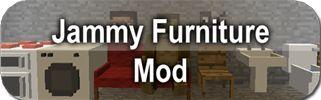 [V4.5] [1.6.2] [Forge] [SMP] Jammy Furniture Mod! - Minecraft Mods - Mapping and Modding - Minecraft Forum - Minecraft Forum