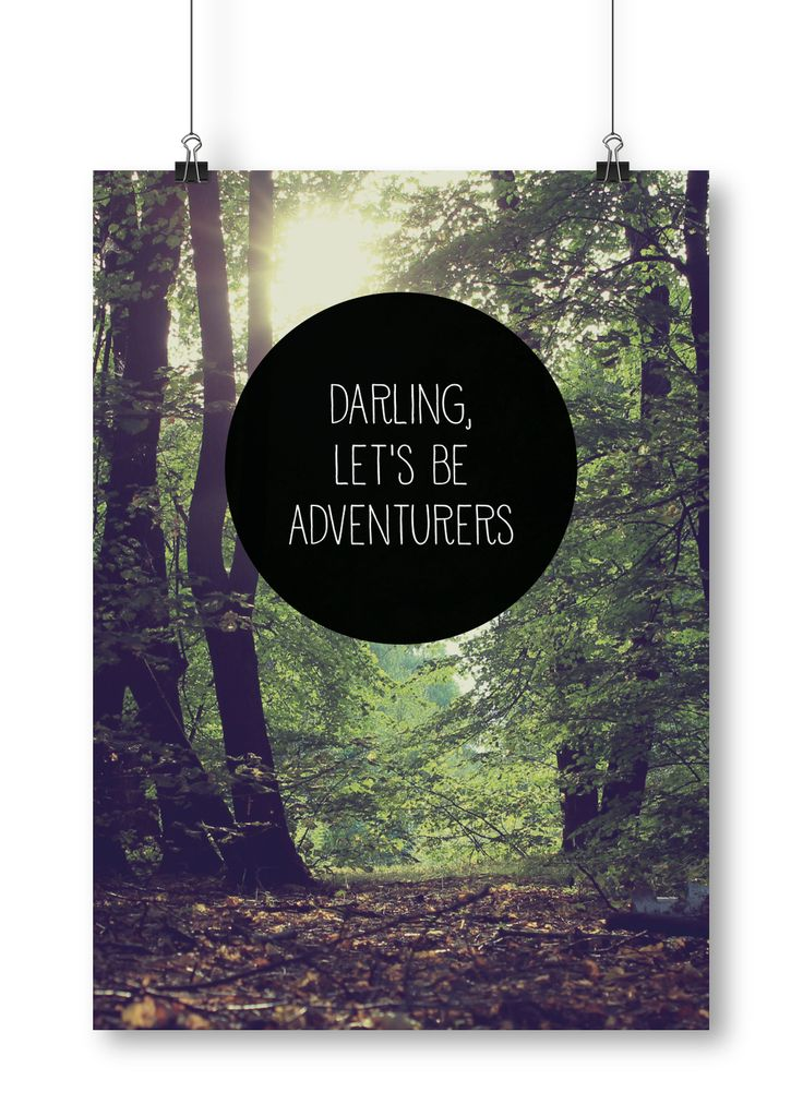 Darling let's be adventurers poster by Away from the city