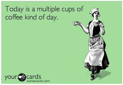 Coffeee It True, Multi Cups, Friday Coffee Quotes, Coffee Quotes Friday, Cups Kinda, Coffee Kind, Multiplication Cups, Coffeee Hol, Coffee Addict