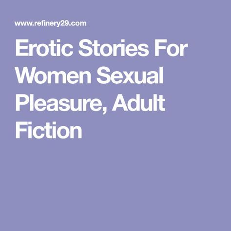Sexual pleasure stories