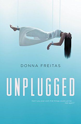 305 best ya science fiction dystopia images on pinterest ya coverreveal unplugged donna freitas pb redesign fandeluxe