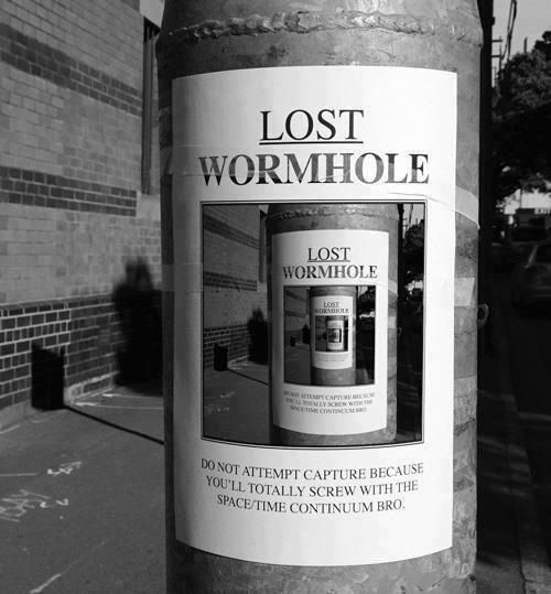.: Lostwormhol, Lost Wormhol, Time Travel, Geek Humor, Nerd Jokes, Street Art, Timetravel, Science Humor, Streetart