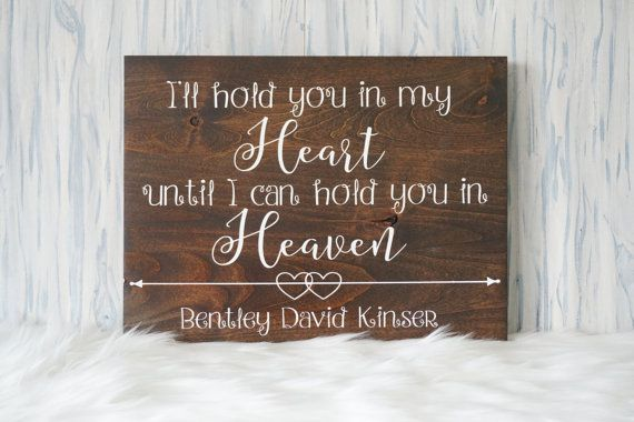 I'll hold you in my heart until I hold you in heaven memorial sign | memorial gift | condolence sign | condolence gift | sympathy gift