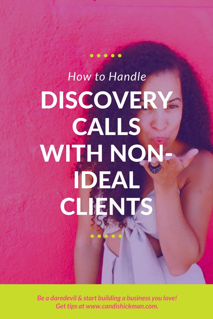 How To Handle Discovery Calls with Non-Ideal #Clients // Candis Hickman