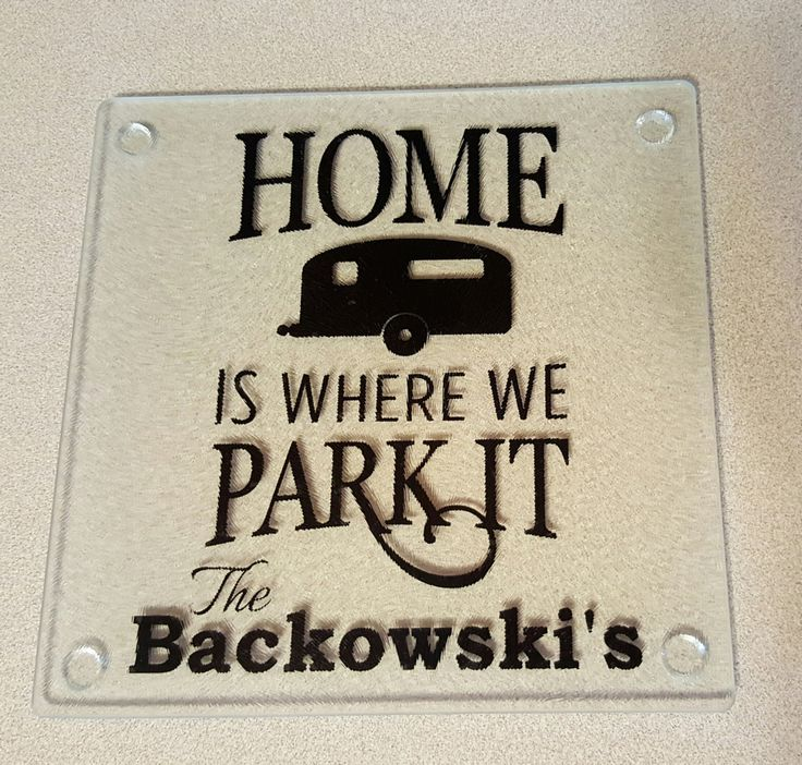 Glass Cutting Board, Home Is Where You Park It, Motorhome Gift, Retirement, Personalized Cutting Board, Custom Trivet, Housewarming Gifts, by ShoeBoxSnapShots on Etsy
