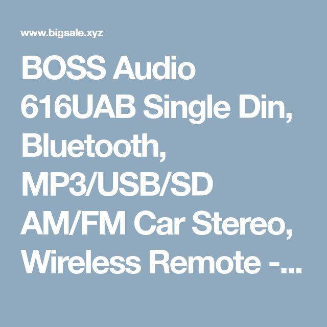 BOSS Audio 616UAB Single Din, Bluetooth, MP3/USB/SD AM/FM Car Stereo, Wireless Remote - Big Sale Online Shopping USA