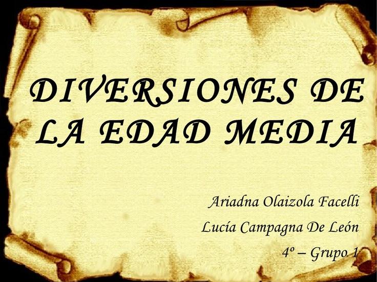 diversiones-y-ocupaciones-en-la-edad-media-presentation by ariaadna7 via Slideshare