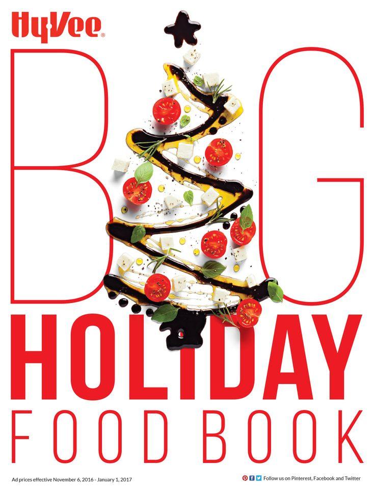 HyVee Big Holiday Food Book November 6 - January 1, 2017 - http://www.olcatalog.com/grocery/hyvee-ad.html