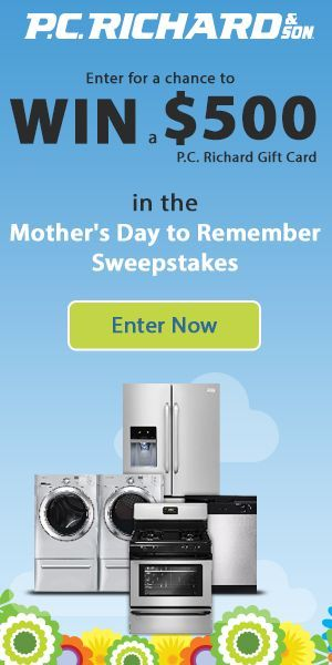 Want to find a way to thank Mom for everything that she did for you? To get you ready for Mother's Day P.C. Richard & Son is offering you the chance to win our grand prize offering of a $500 gift card! Enter Now!