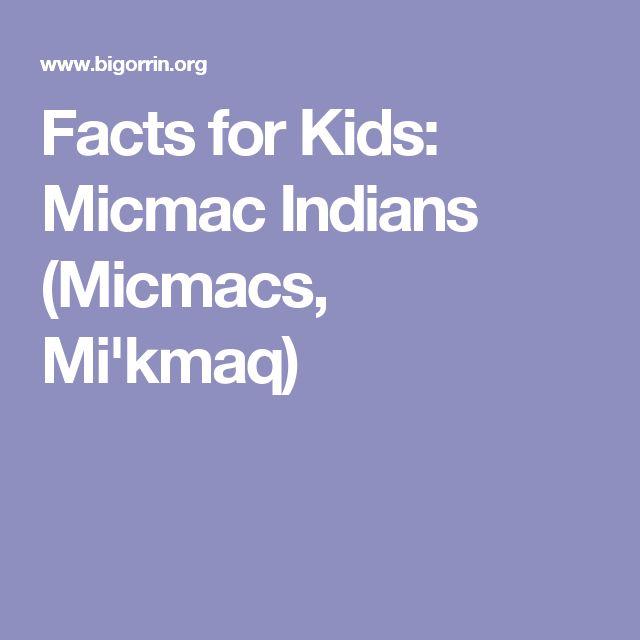 Facts for Kids: Micmac Indians (Micmacs, Mi'kmaq)