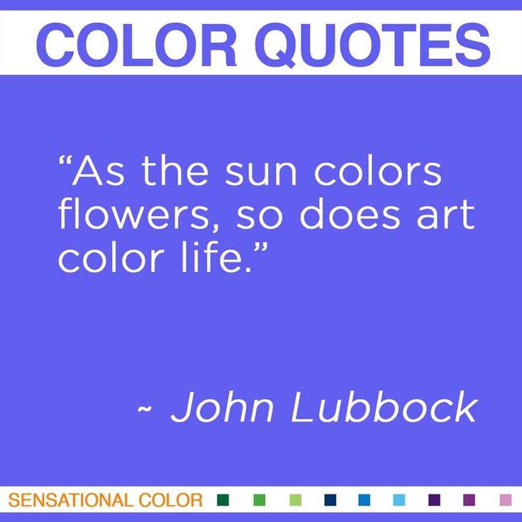 Quote About Color By John Lubbock - Sensational Color