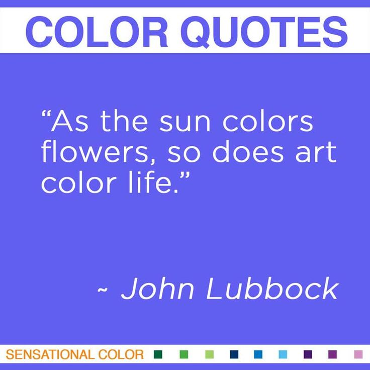 Quote About Color By John Lubbock - Sensational Color