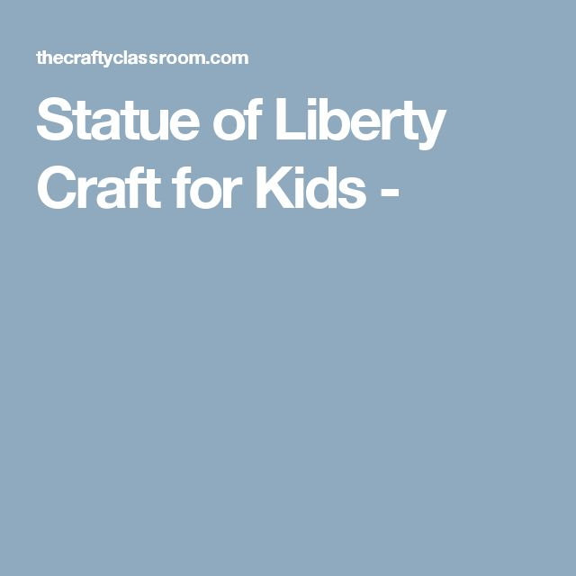 Statue of Liberty Craft for Kids -