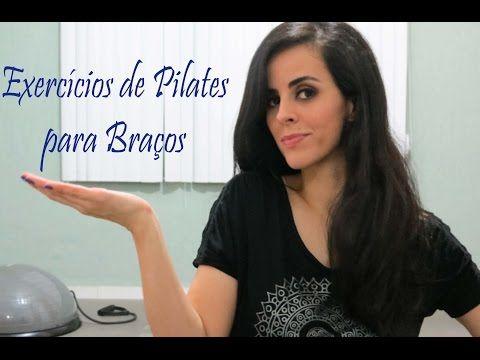 Exercícios de Pilates para braços - YouTube